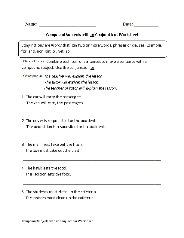 Conjunctions Worksheets – Compound Subject and Predicate Worksheets