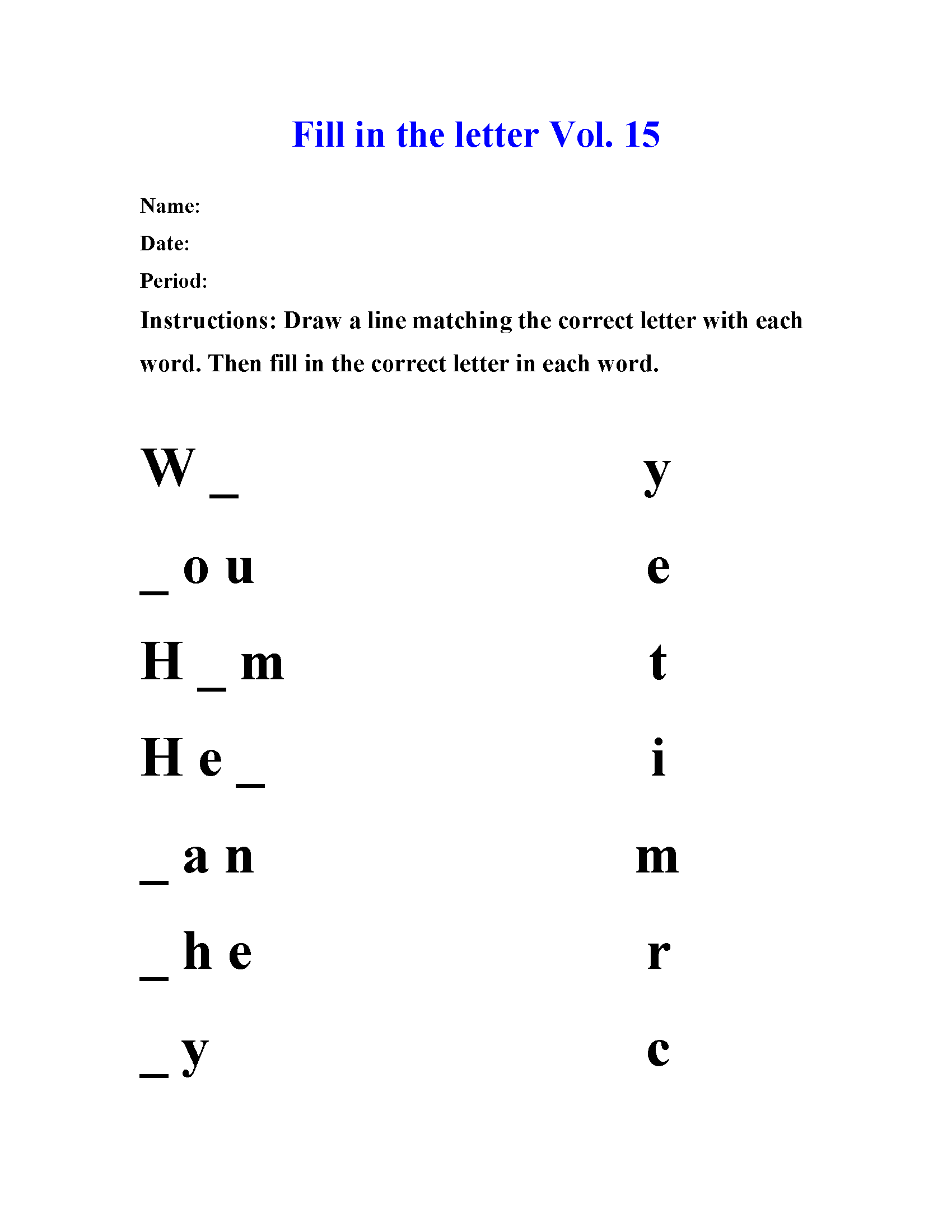 Fill in the letter Vol 15