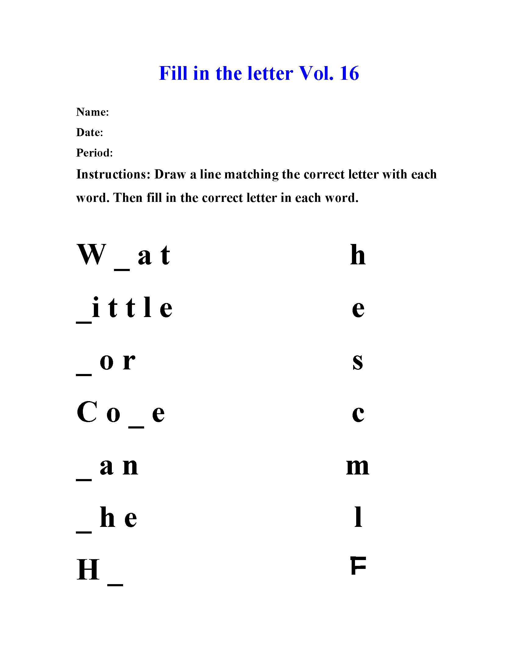 Fill in the letter Vol 16